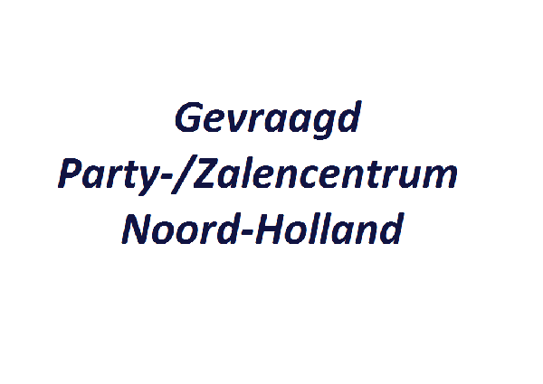 Gezocht Zalencentrum Noord-Holland